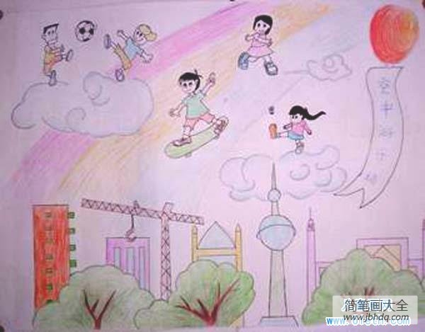 简单儿歌_简单儿童科幻画绘画作品:空中游乐场